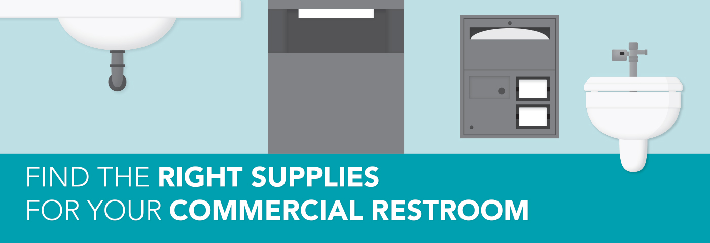 Bathroom Basics Find The Right Supplies For Your Commercial Restroom