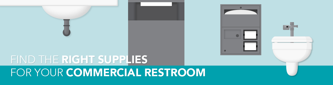 Bathroom Basics: Find the Right Supplies for your Commercial Restroom