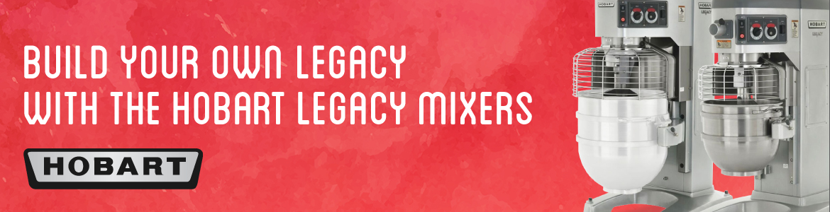 Build Your Own Legacy with the Hobart Legacy Mixer
