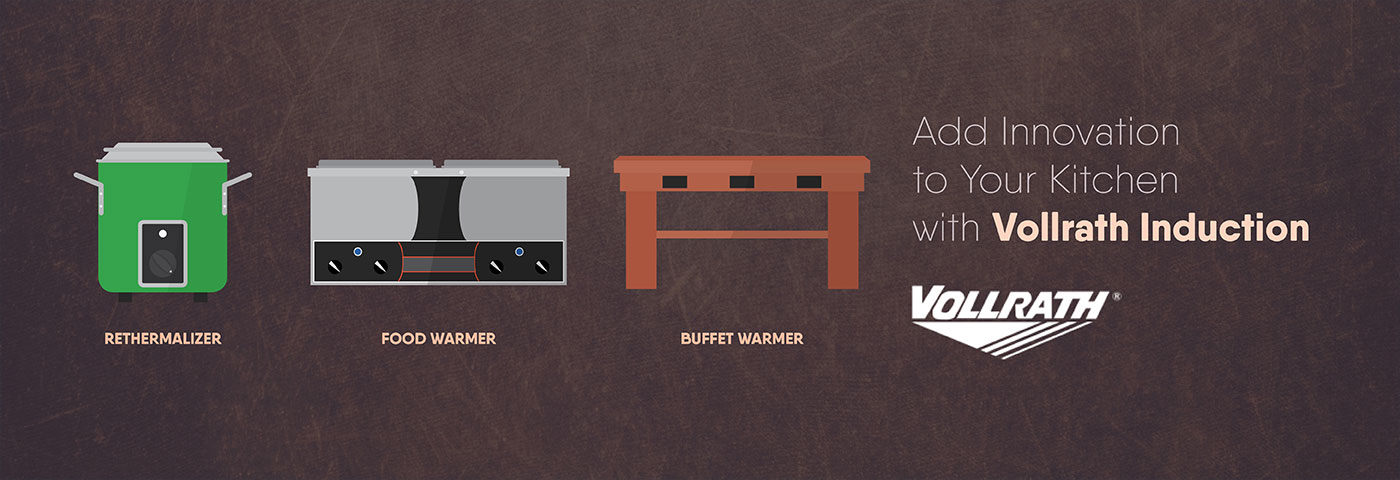 Add Innovation to Your Kitchen with Vollrath Induction Warmers