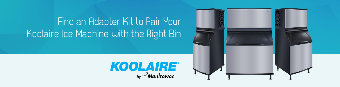 Find an Adapter Kit to Pair Your Koolaire Ice Machine with the Right Bin