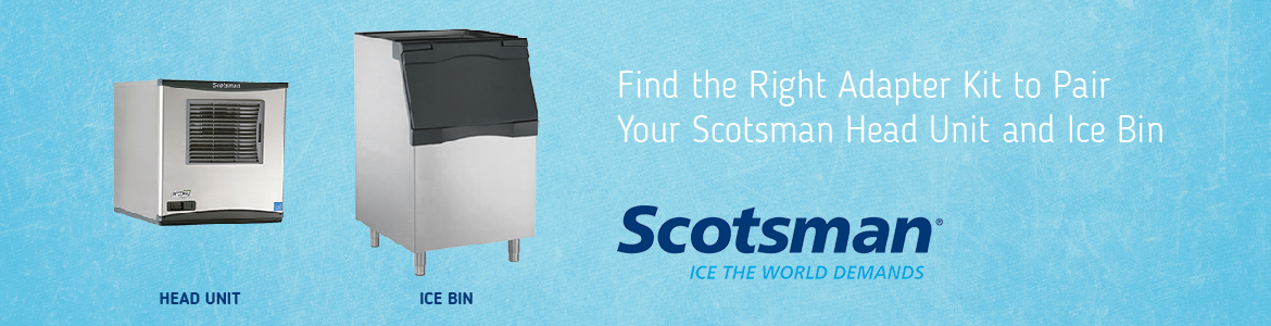 Find the Right Adapter Kit to Pair your Scotsman Head Unit and Ice Bin