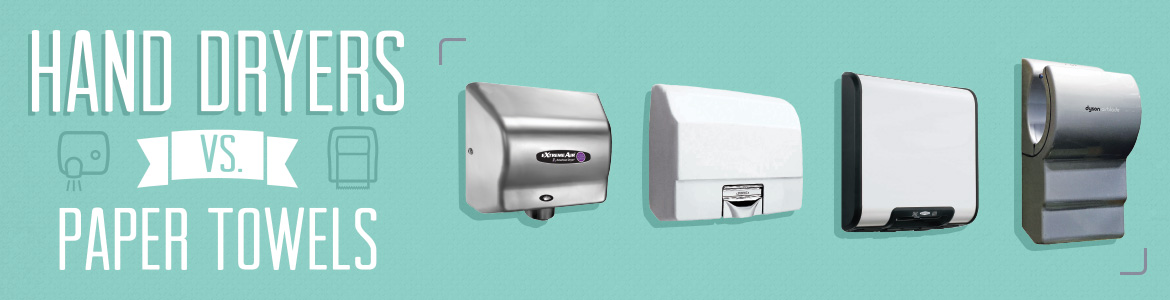 Hand Dryers vs. Paper Towels