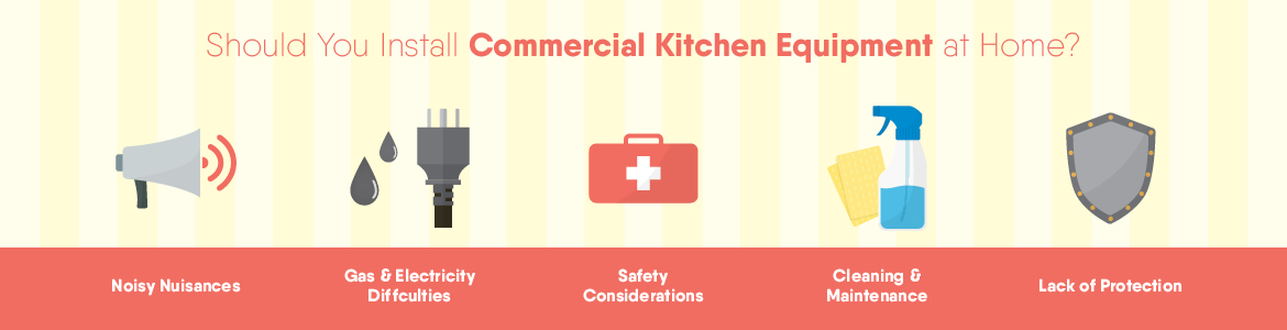 5 Reasons to Avoid Commercial Kitchen Equipment at Home